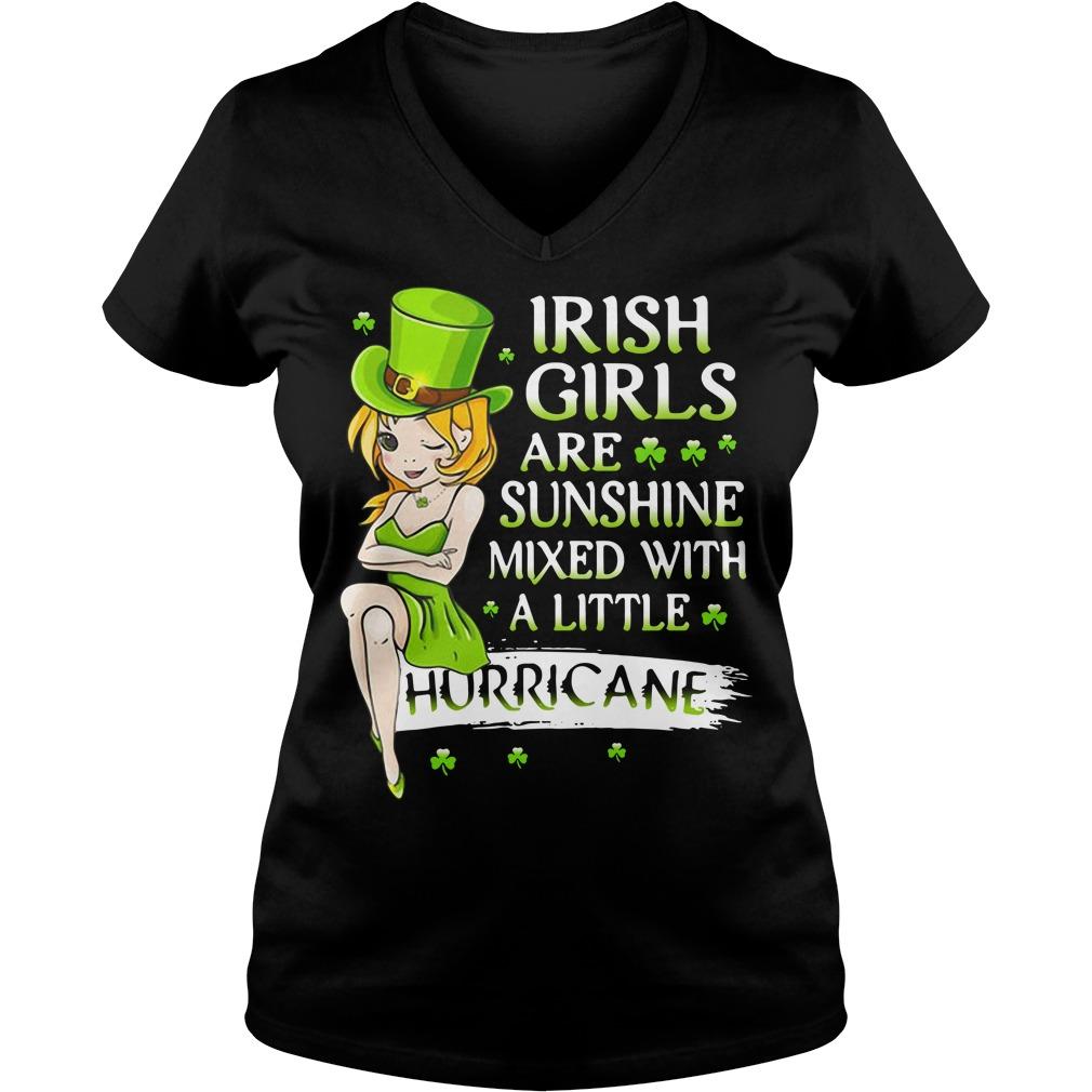 Irish girls are sunshine mixed with a little hurricane V-neck T-shirt