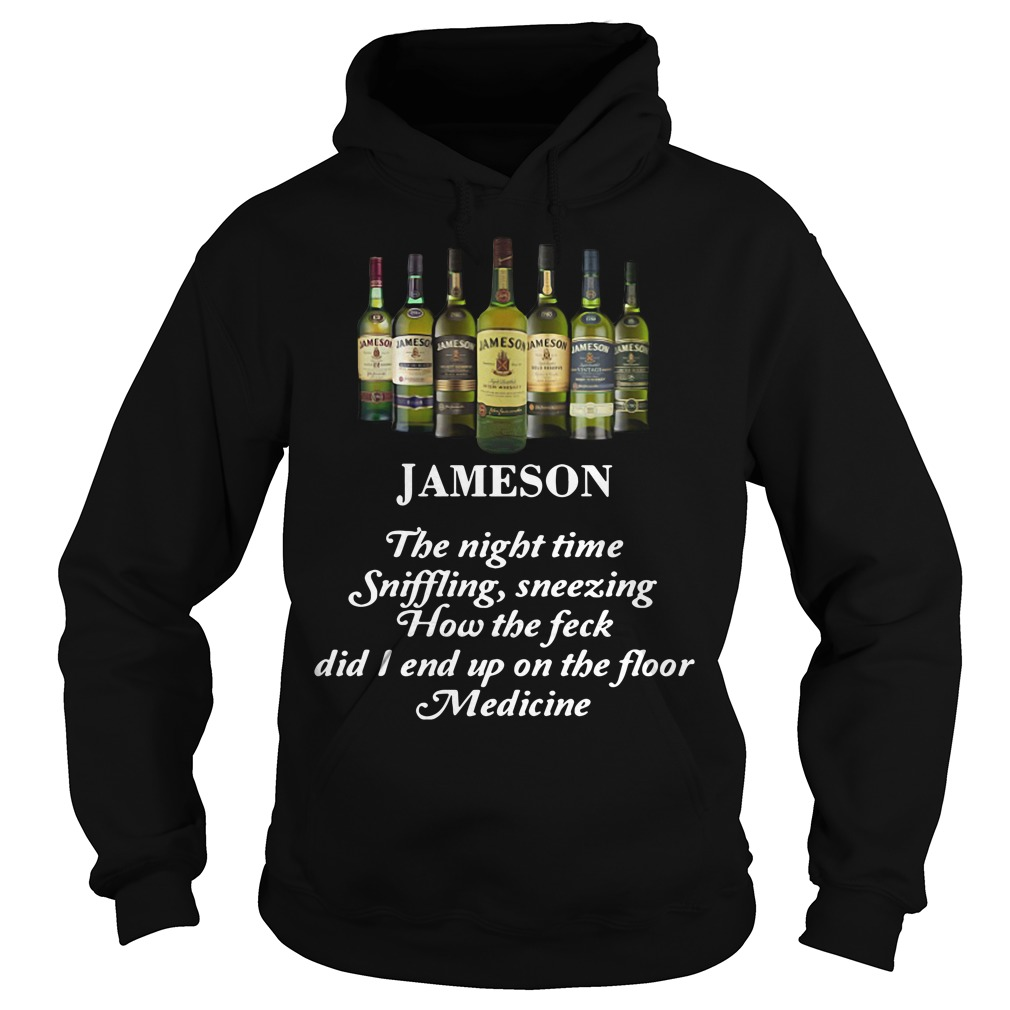 Jameson the night time sniffling sneezing how the feck HoodieJameson the night time sniffling sneezing how the feck Hoodie