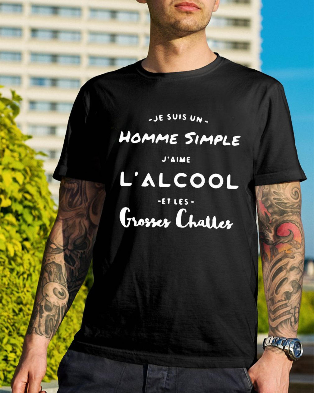 Je Suis un Homme simple J'aime l'alcool Et Les Grosses Charles shirt