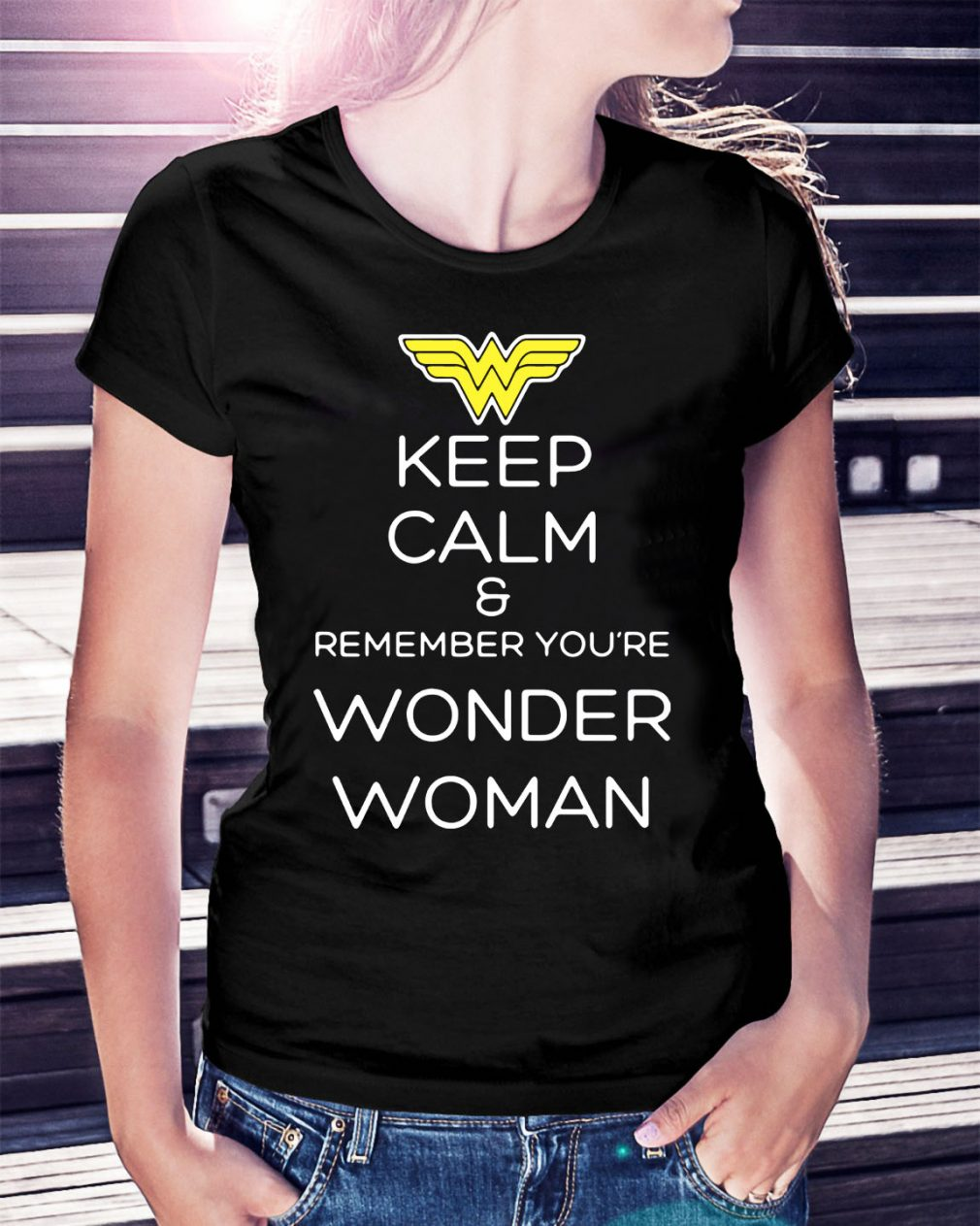 Keep calm and remember you're wonder woman Ladies Tee