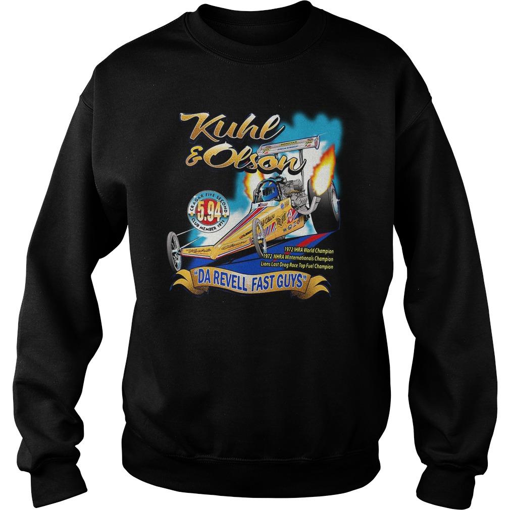 Kuhl and Olson Da Revell fast guys Sweater