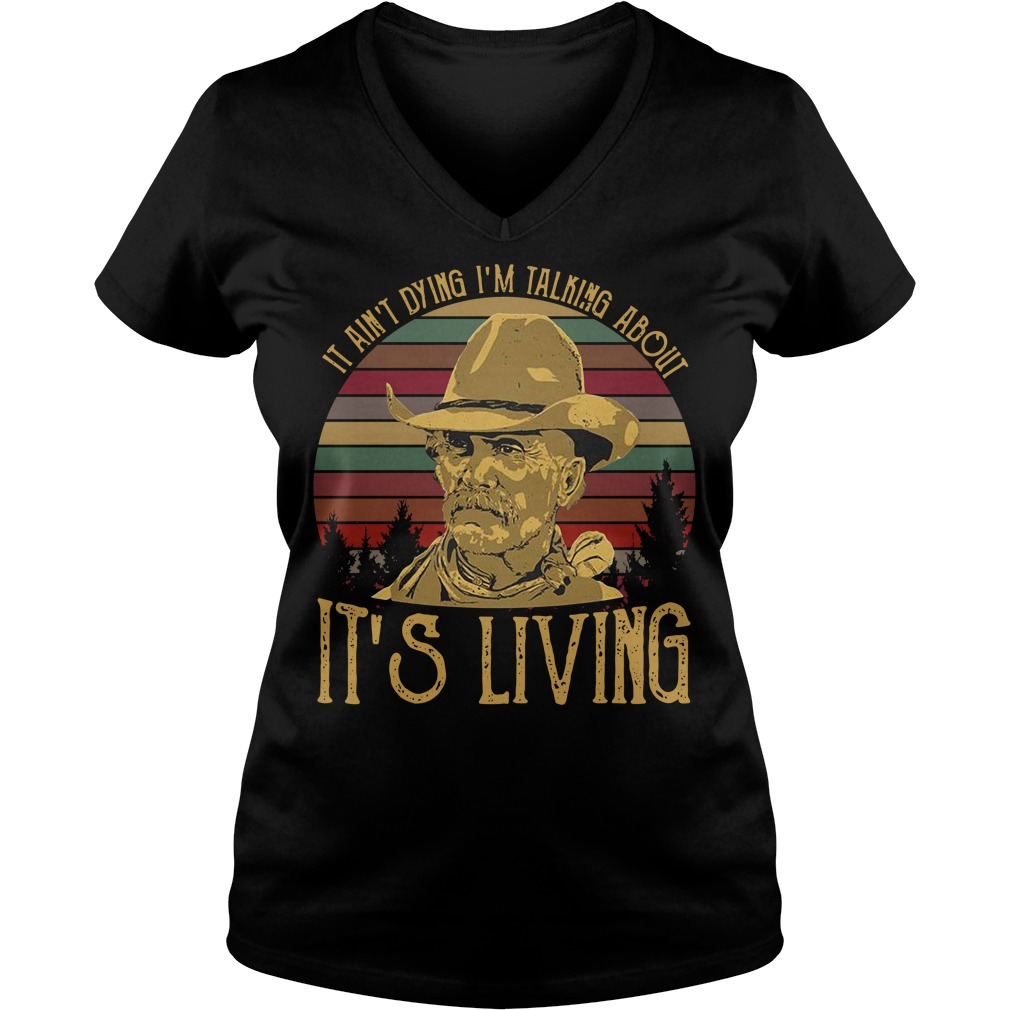 Larry McMurtry it ain't dying I'm talking about it's living vintage V-neck T-shirt
