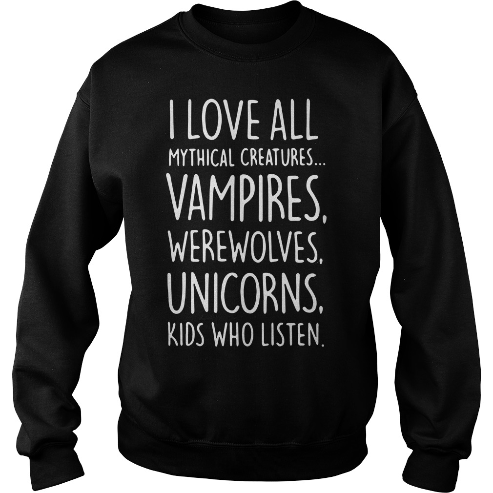 I love all mythical creatures vampires werewolves unicorns kids Sweater