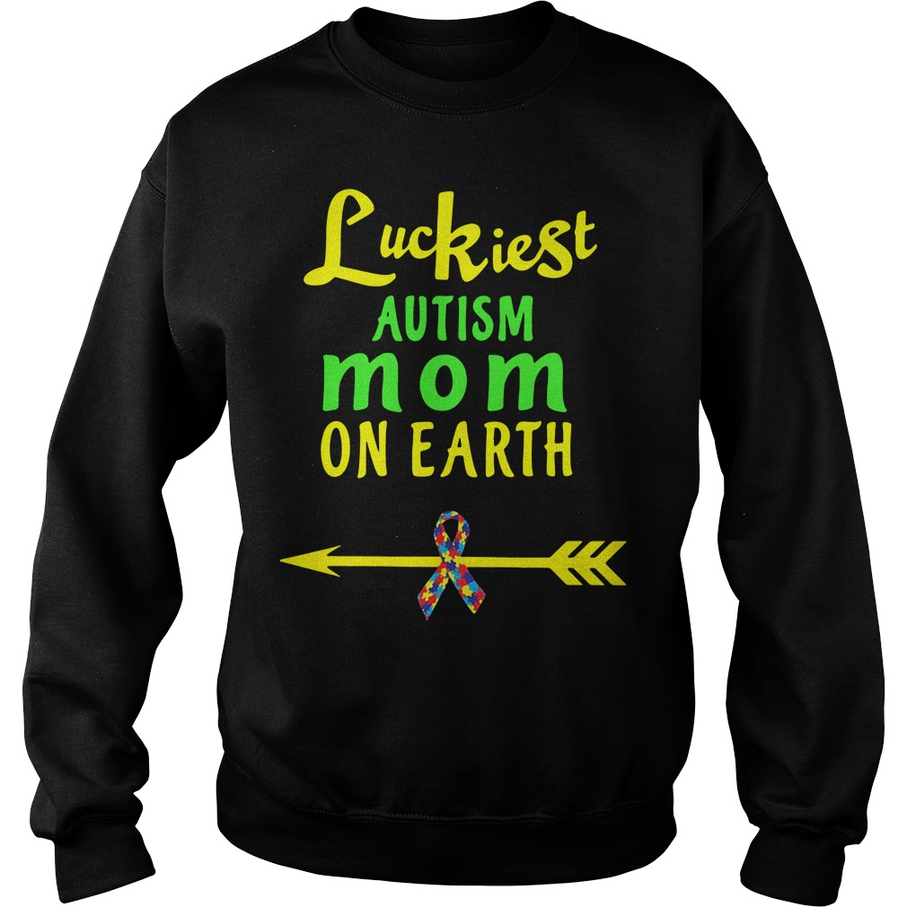 Luckiest autism mom on earth cancer Sweater