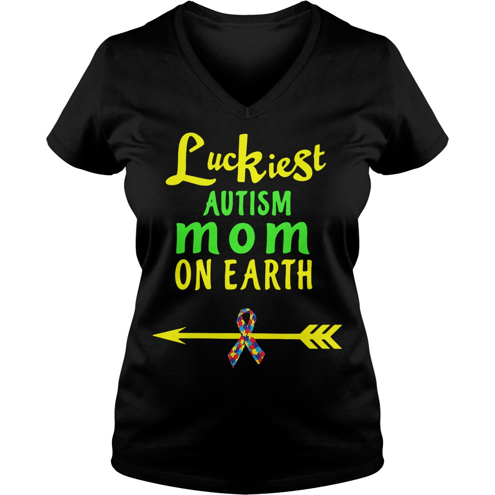Luckiest autism mom on earth cancer V-neck T-shirt