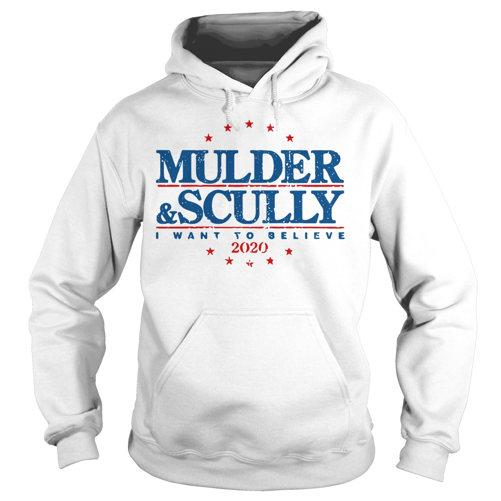 Mulder and Scully I want to believe 2020 Hoodie