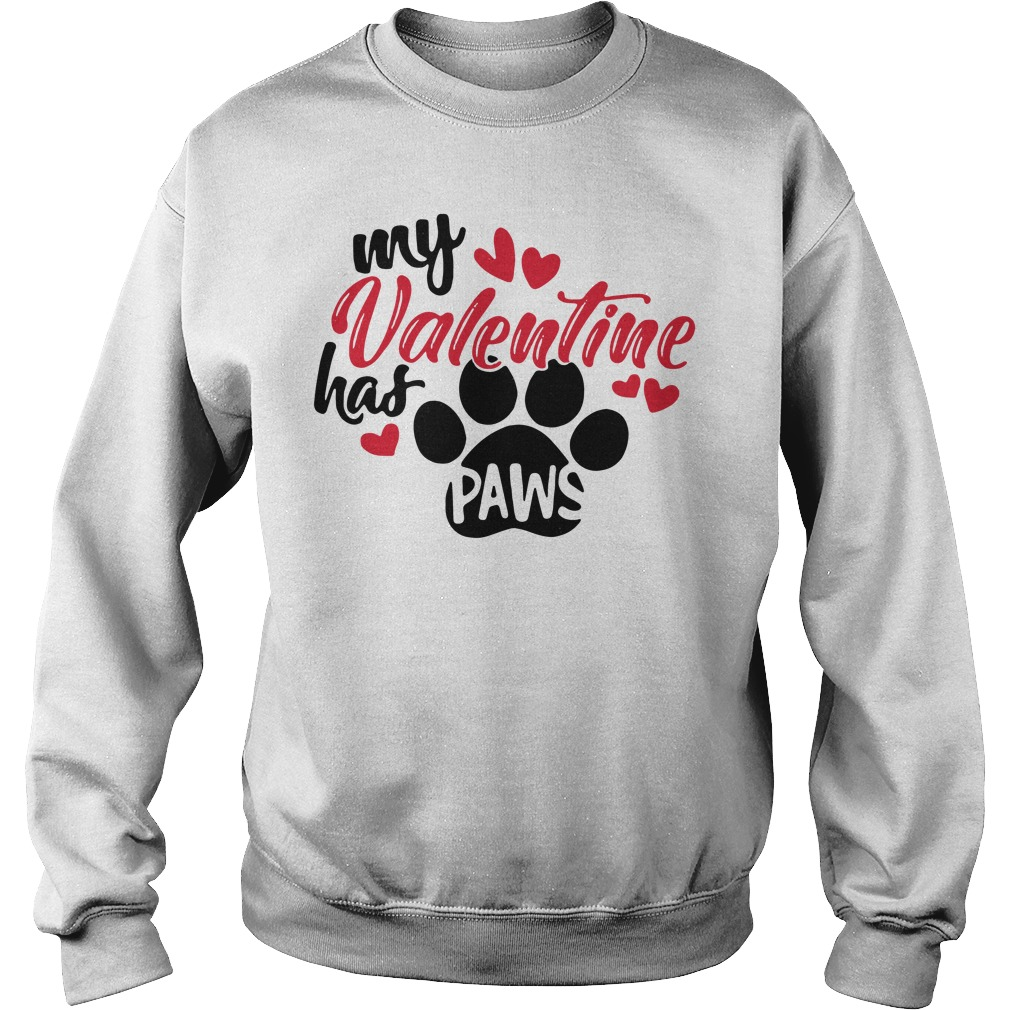 My Valentine has paws Sweater
