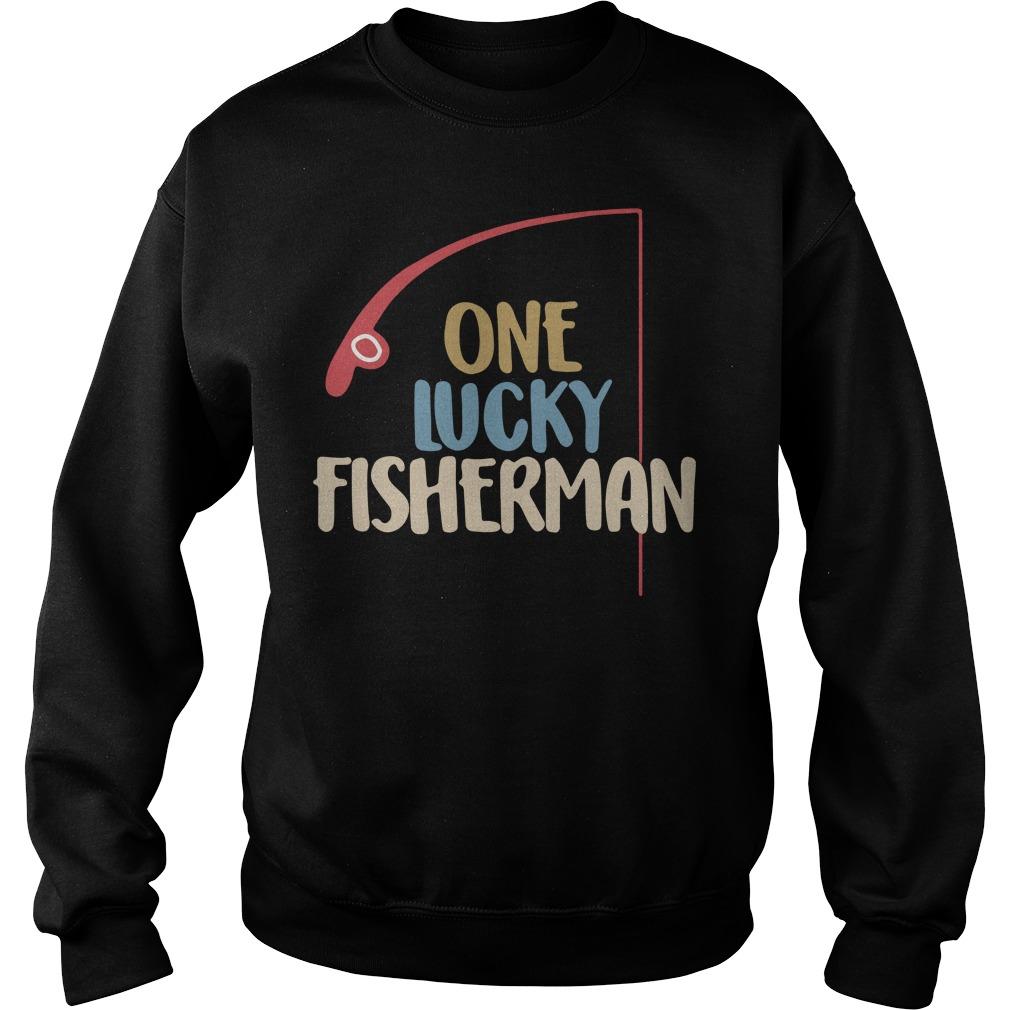 One lucky fisherman Sweaer