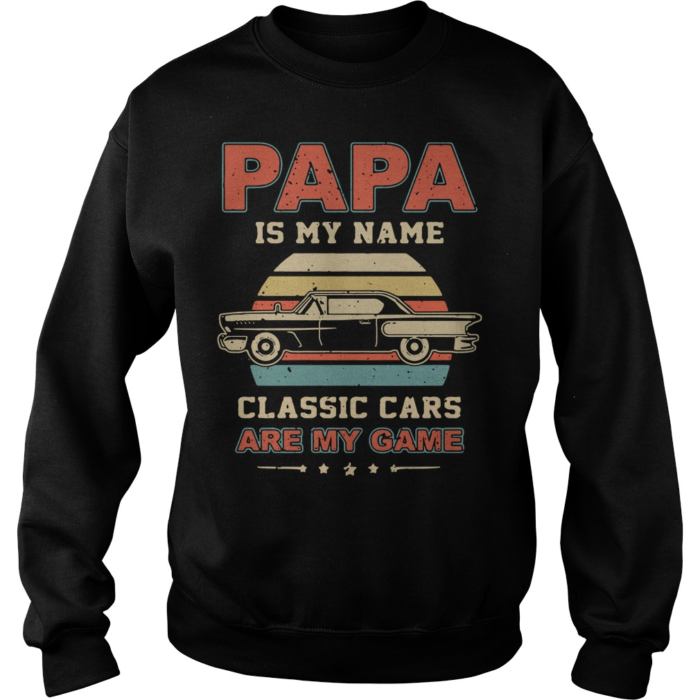 Papa is my name classic cars are my game vintage Sweater