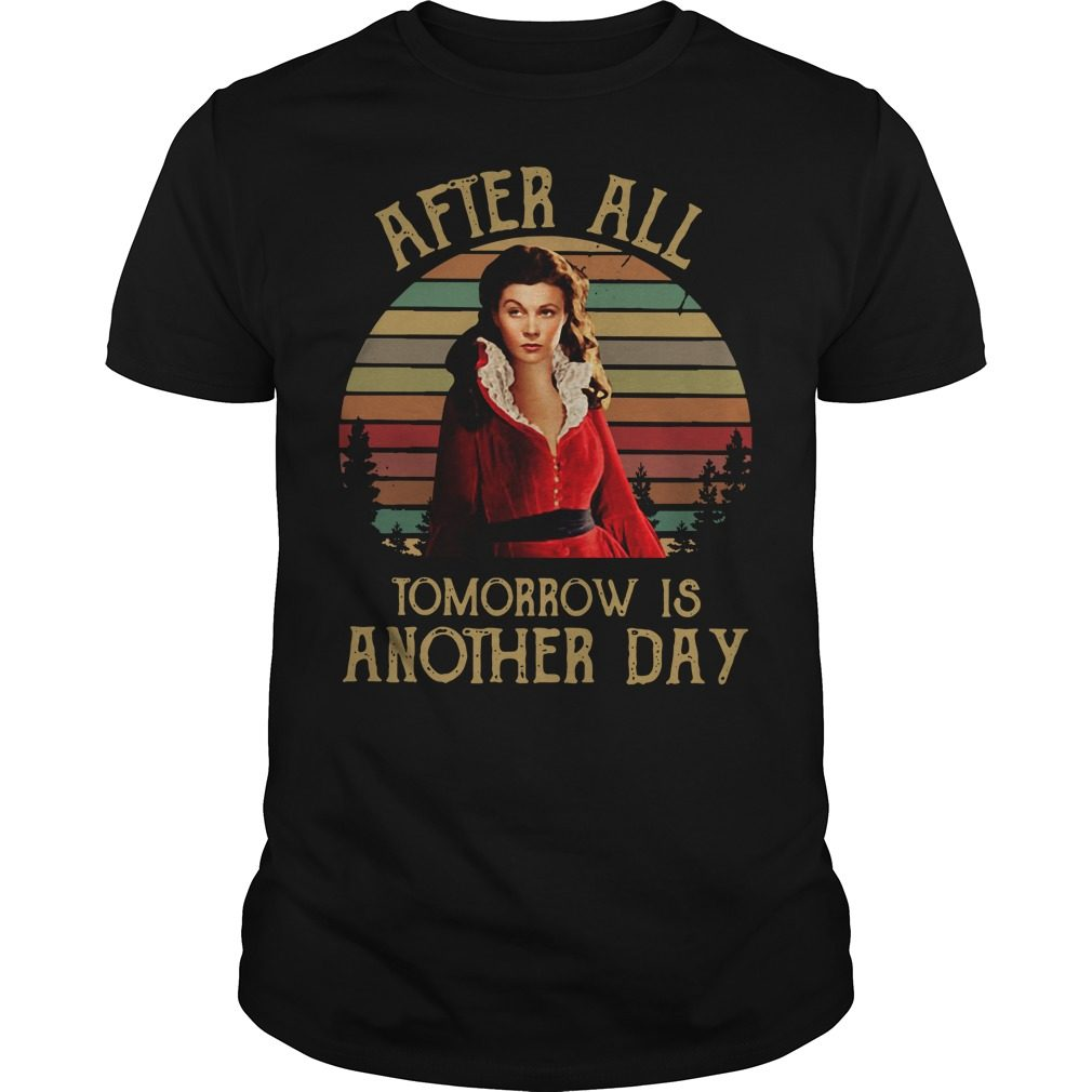 Scarlett O'Hara after all tomorrow is another day shirt