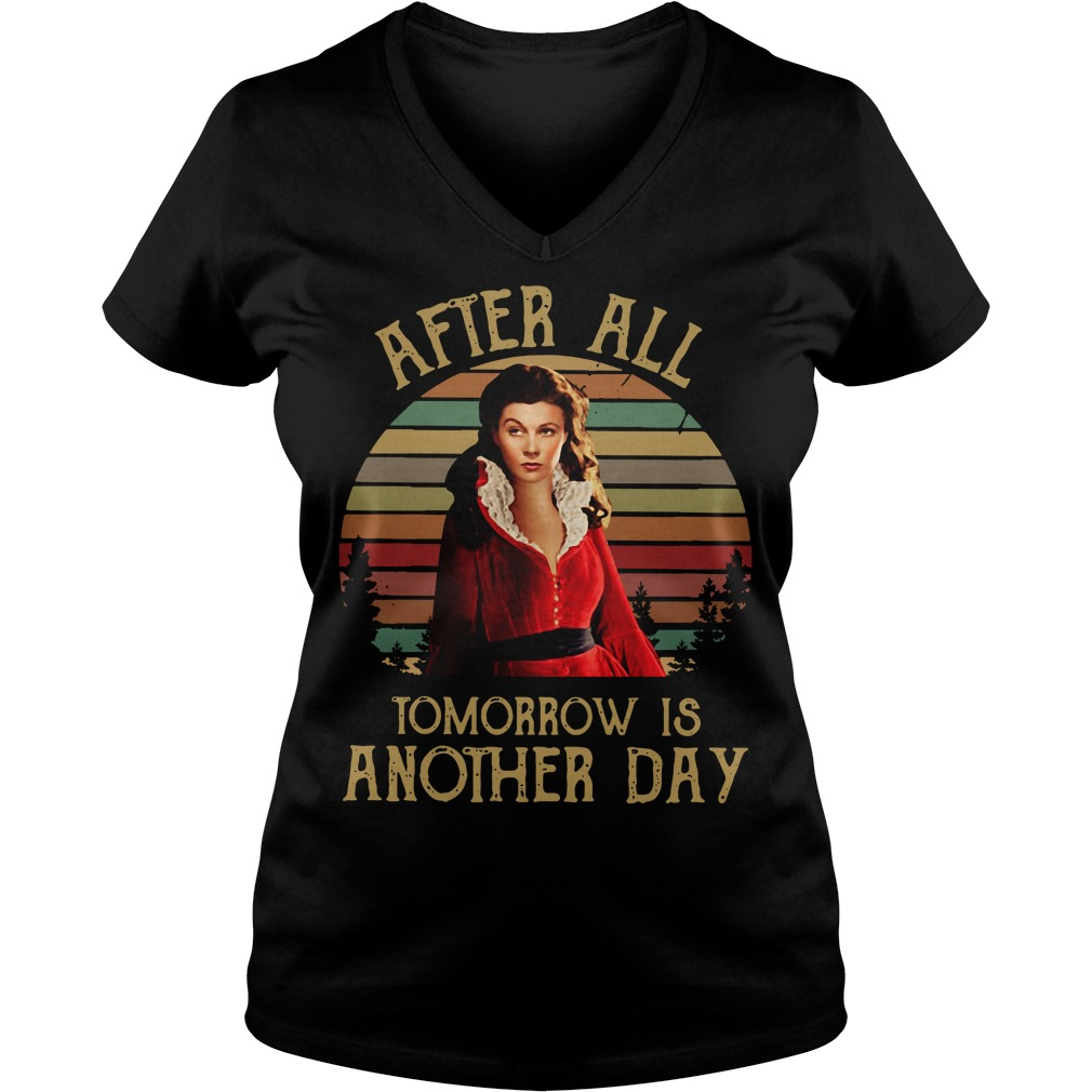 Scarlett O'Hara after all tomorrow is another day V-neck T-shirt