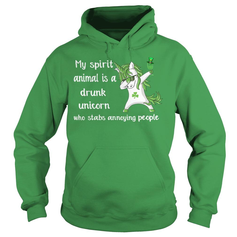 St Patrick's day my spirit animal is a drunk unicorn Hoodie