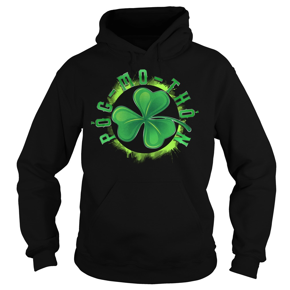 St Patrick's day Pog-mo-thoin Hoodie
