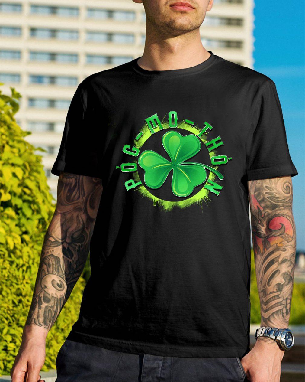 St Patrick's day Pog-mo-thoin shirt