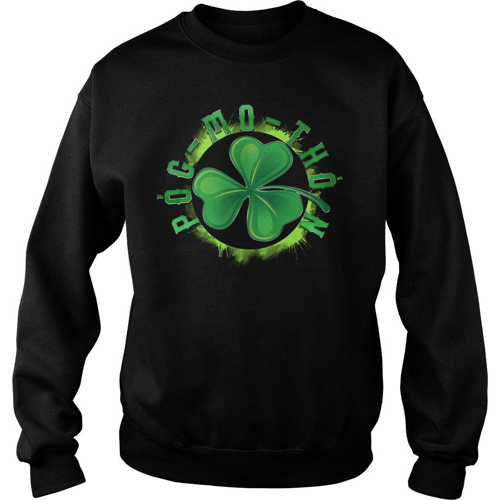 St Patrick's day Pog-mo-thoin Sweater
