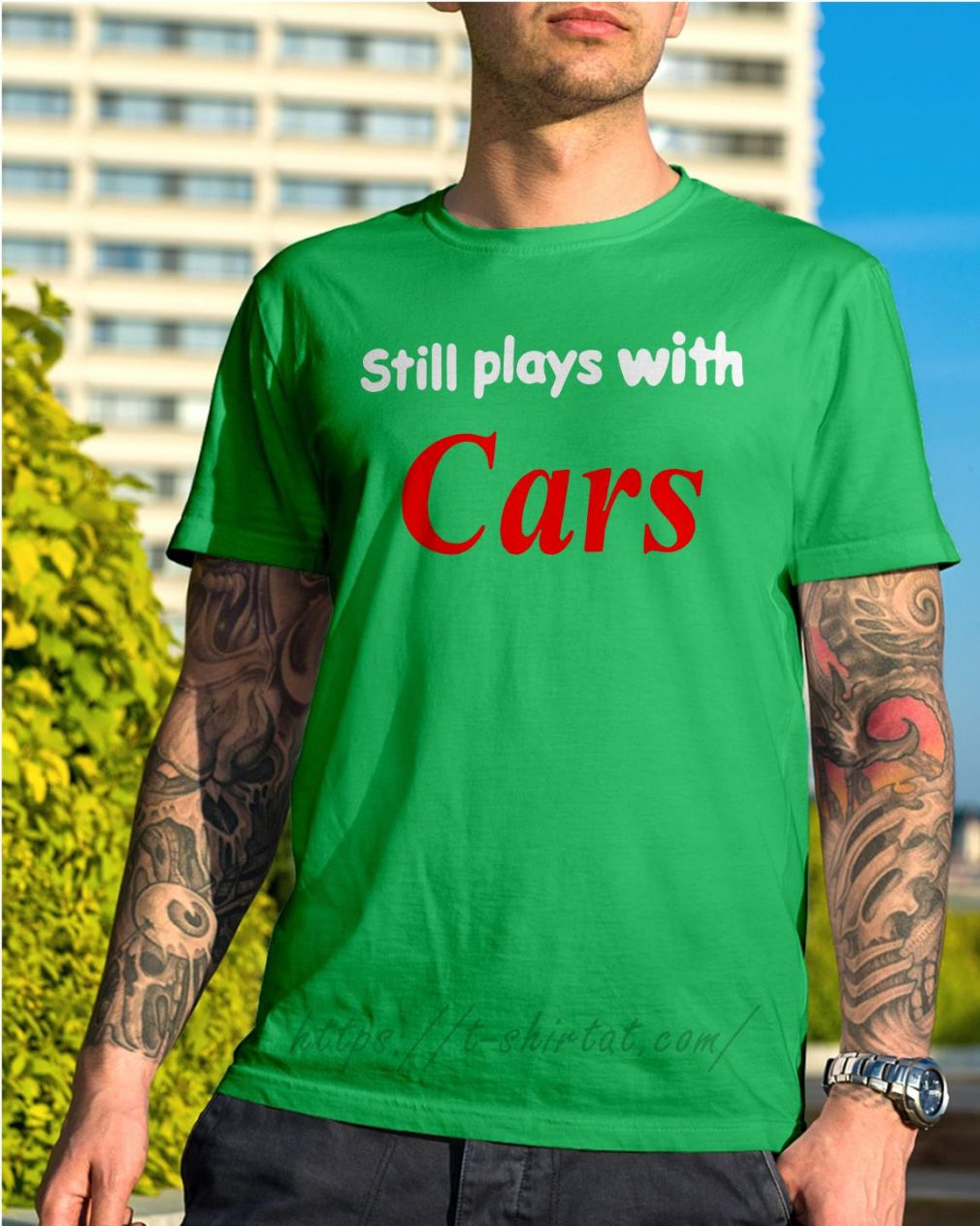 Still plays with cars shirt green