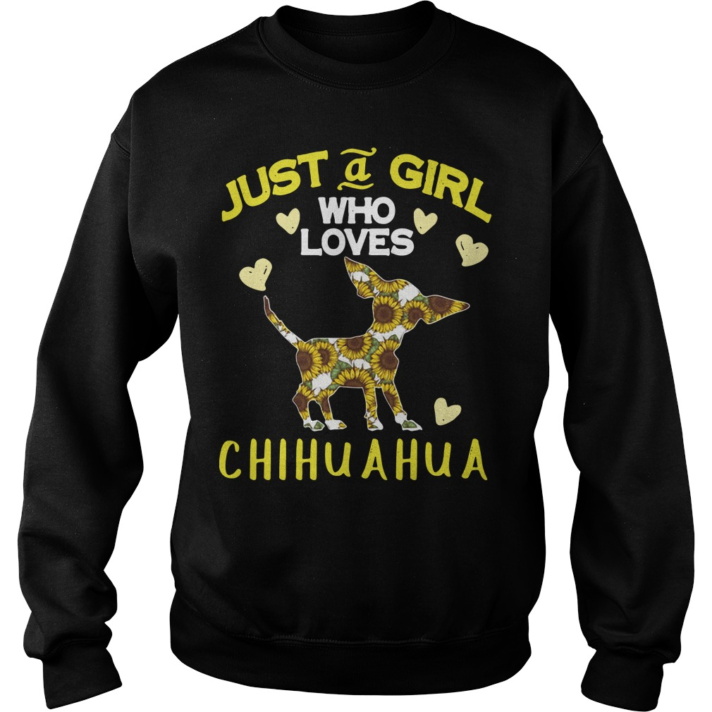 Sunflower just a girl who loves Chihuahua Sweater