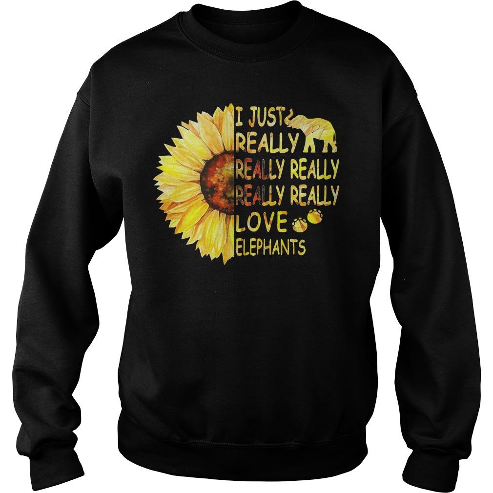 Sunflower I just really really really really really love elephants Sweater