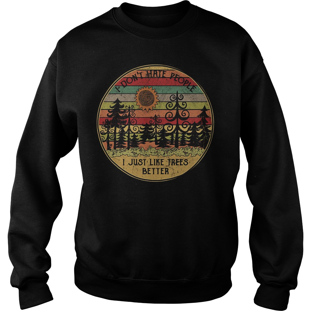 Sunset I don't hate people I just like trees better vintage Sweater