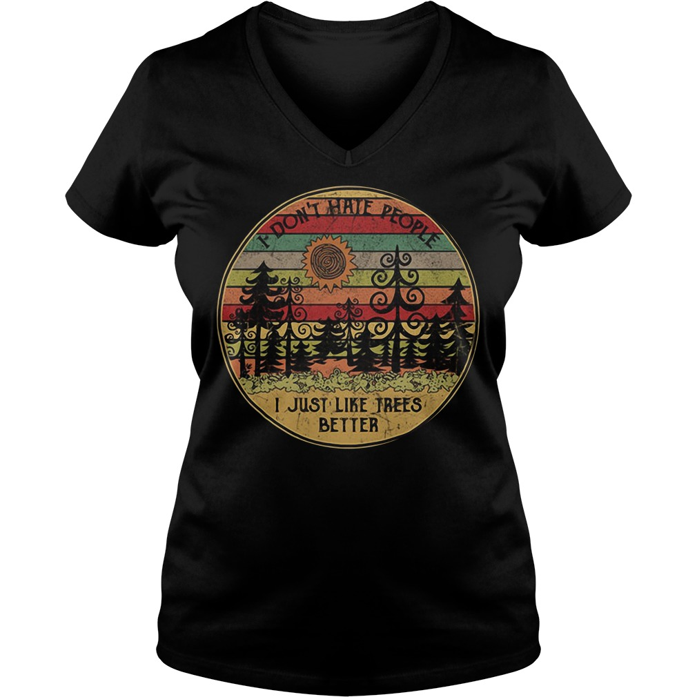 Sunset I don't hate people I just like trees better vintage V-neck T-shirt