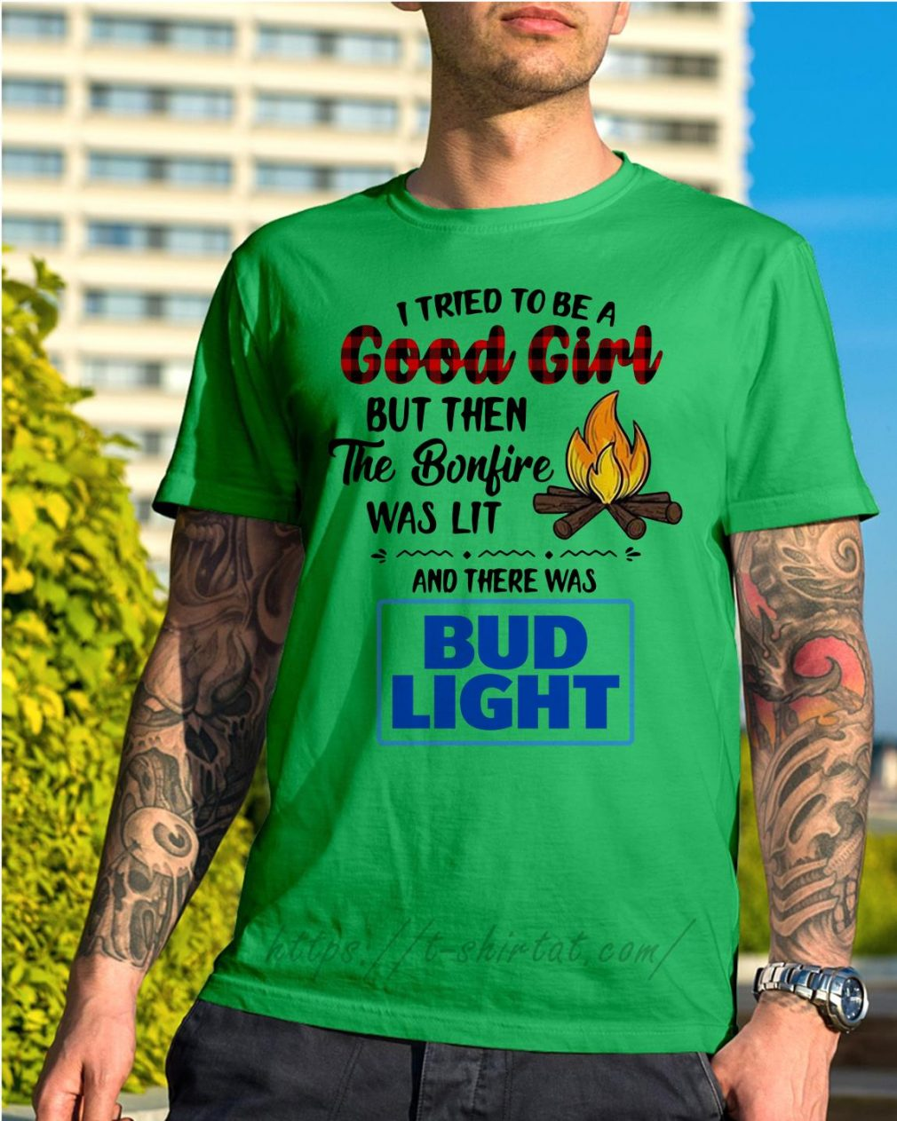 The bonfire was lit and there was Bud Light Shirt green