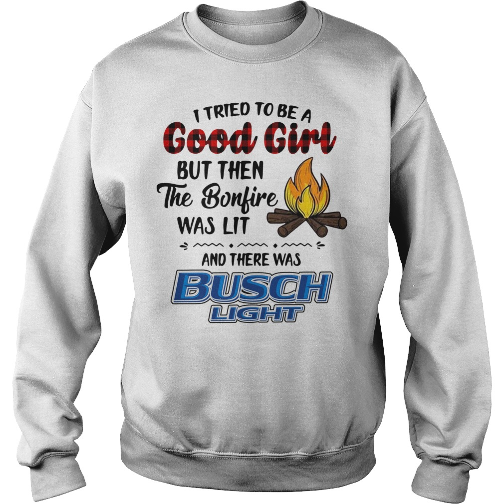 The bonfire was lit and there was Busch Light Sweater