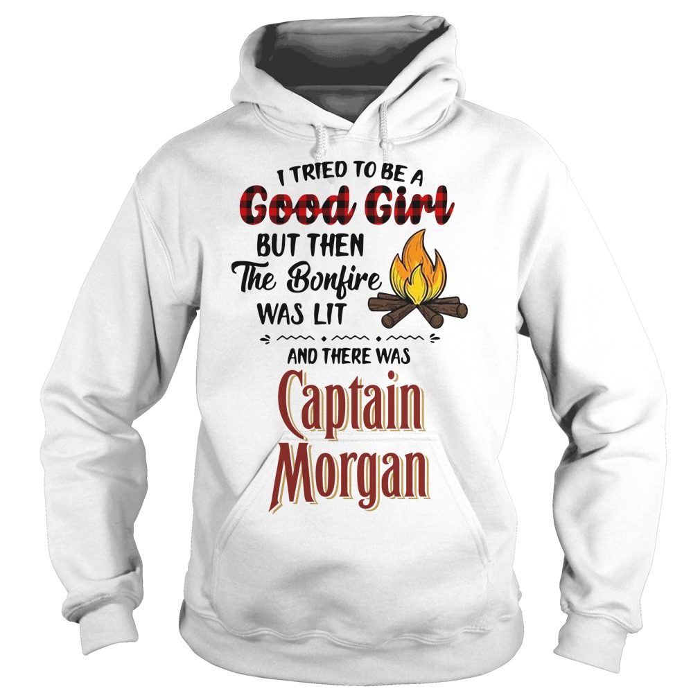 The bonfire was lit and there was Captain Morgan Hoodie