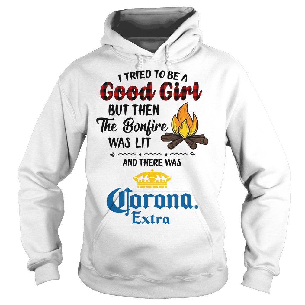 The bonfire was lit and there was Corona Extra Hoodie