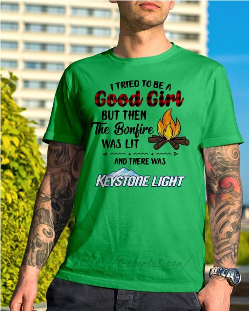 The bonfire was lit and there was Keystone Light Shirt green