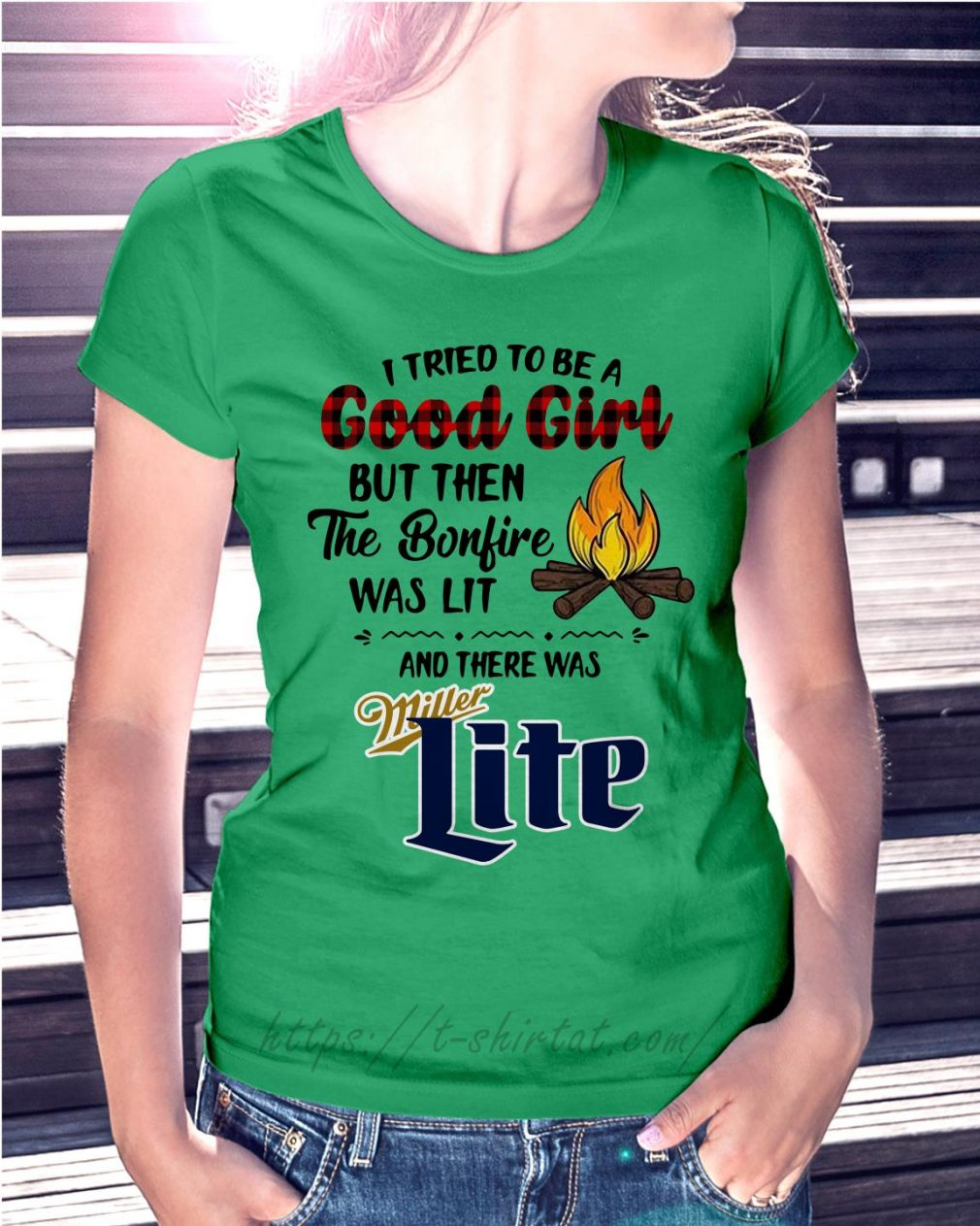 The bonfire was lit and there was Miller Lite Ladies Tee green