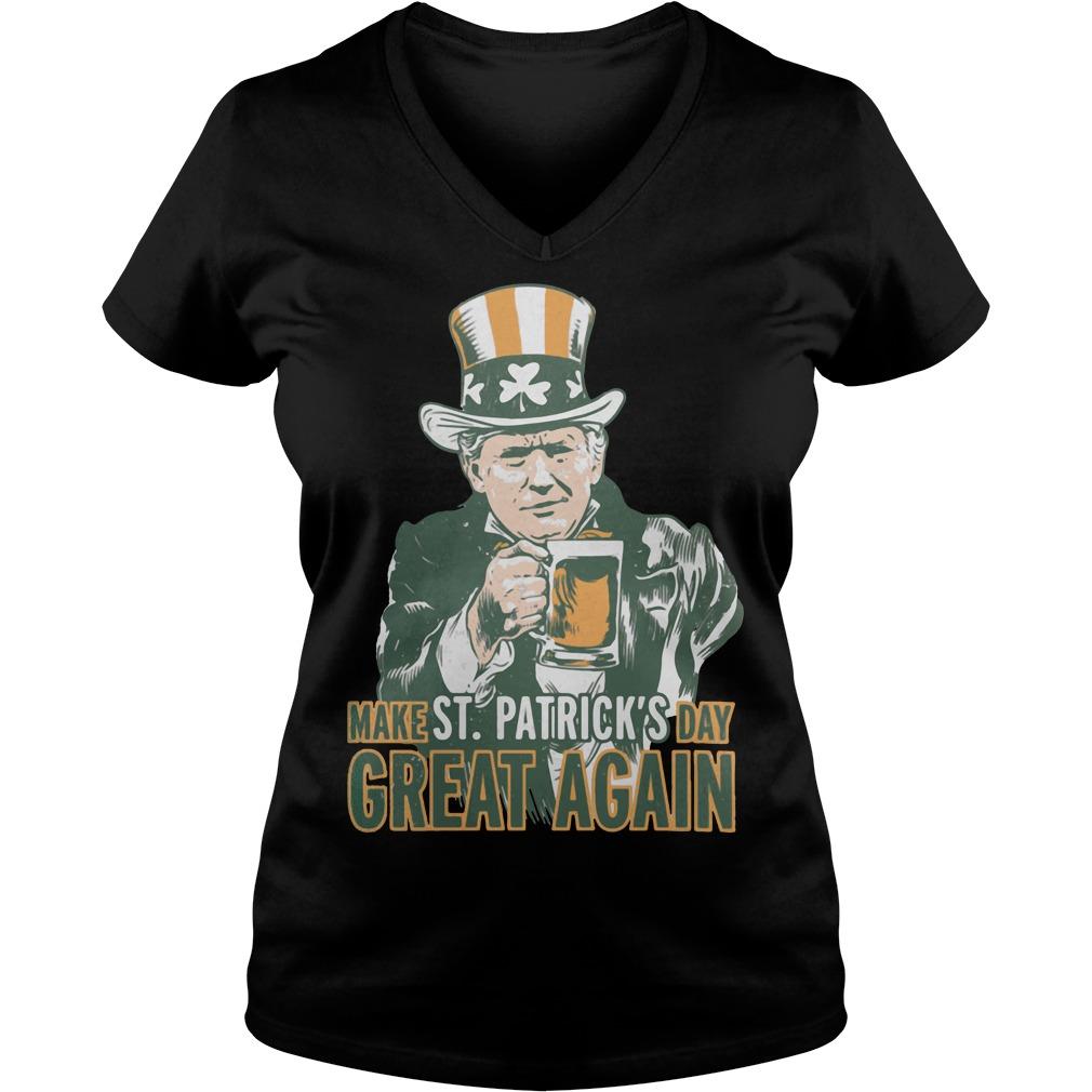 Trump make St Patrick's day great again V-neck T-shirt