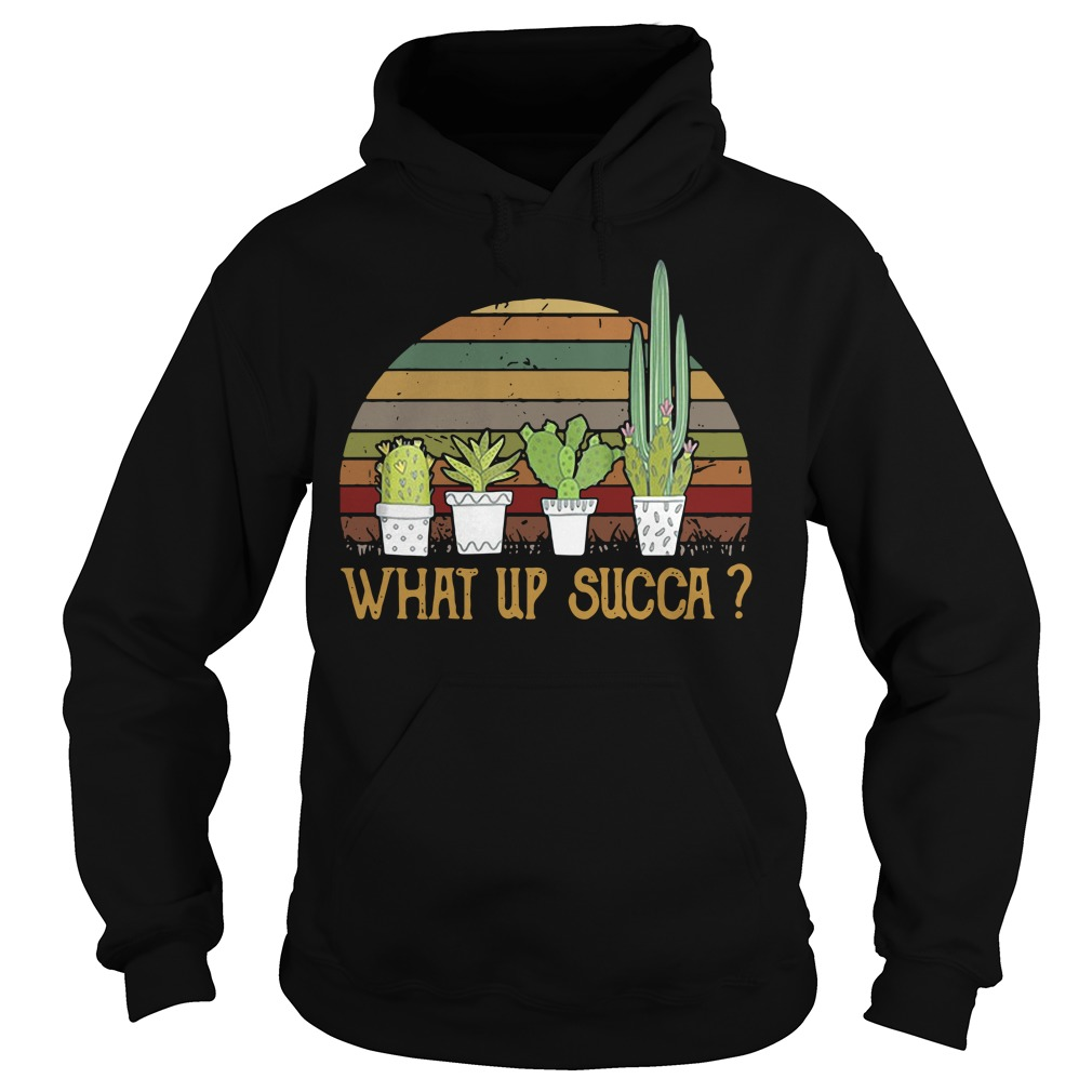 What up succa cactus Hoodie