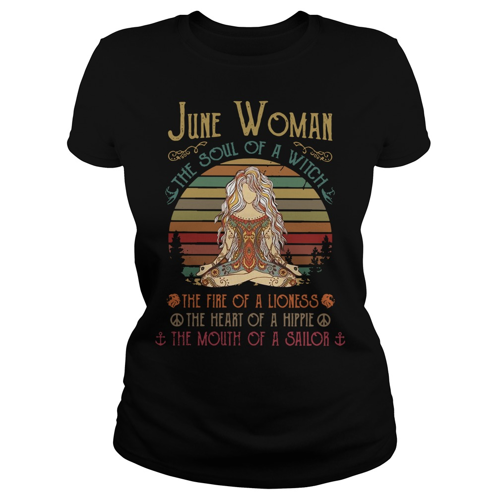 Yoga June woman the soul of a witch the fire of a lioness Ladies Tee