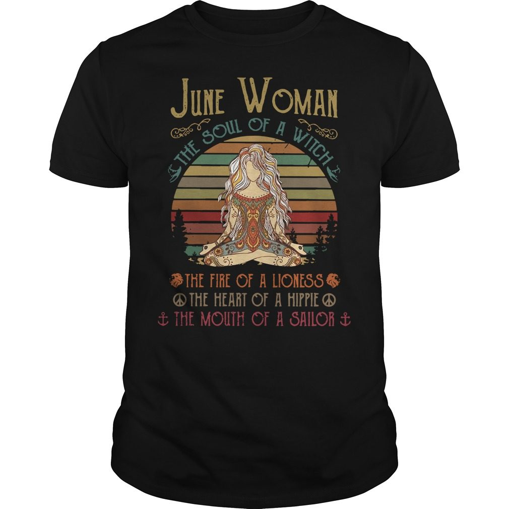 Yoga June woman the soul of a witch the fire of a lioness shirt