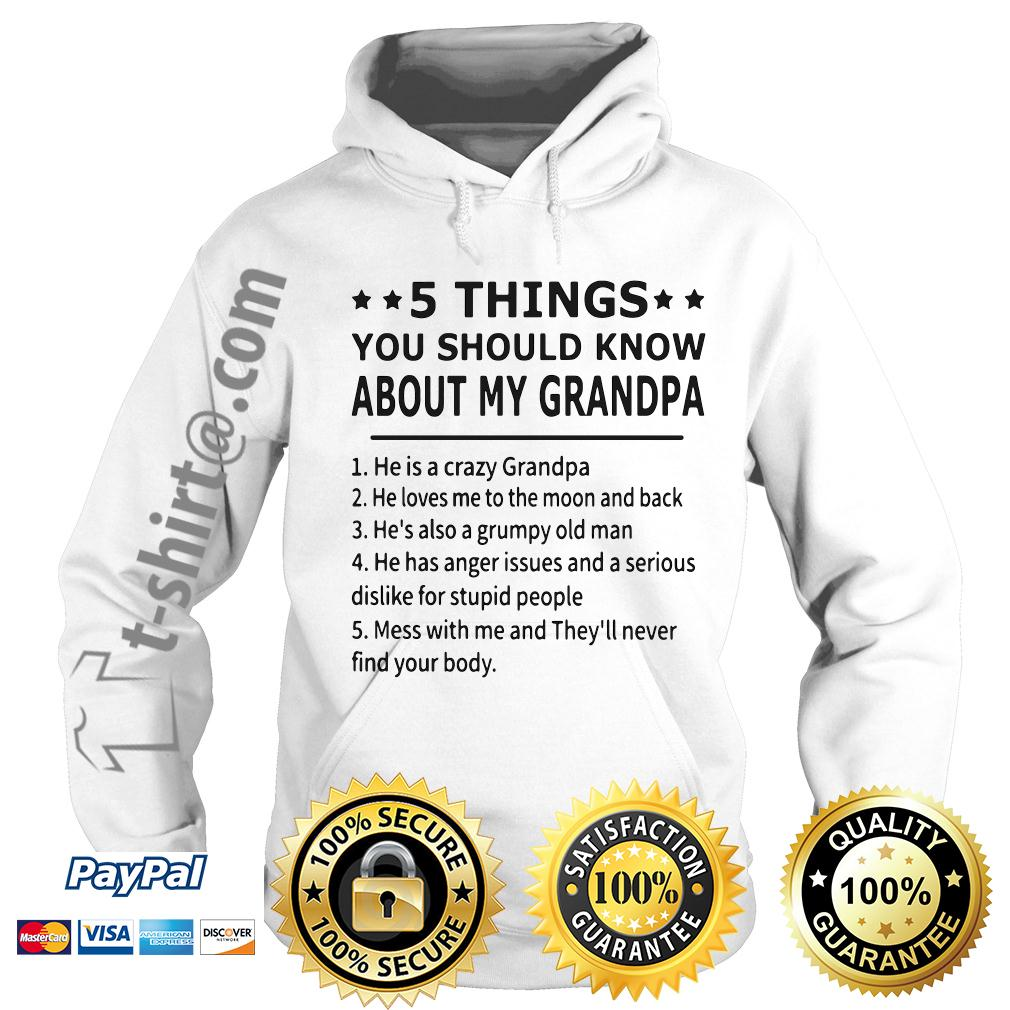 5 things you should know about my grandpa Hoodie