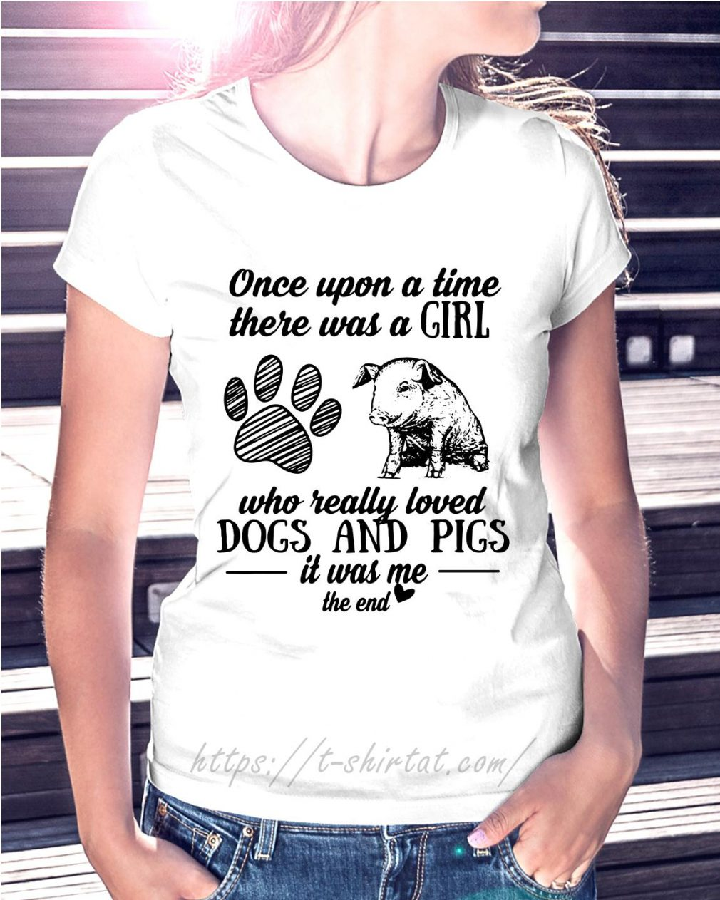A girl who really loves dogs and pigs it was me the end Ladies Tee