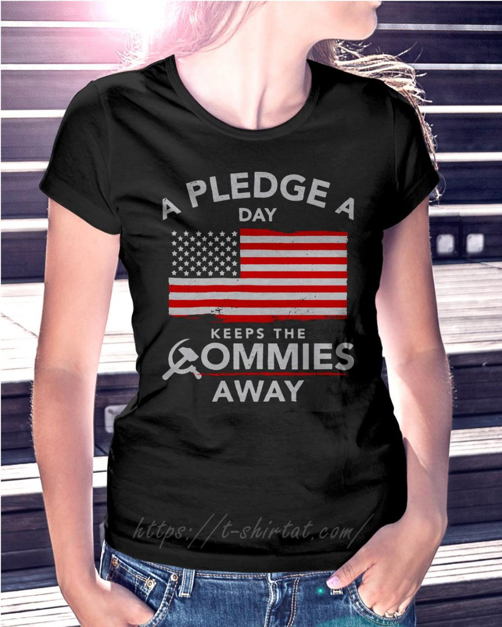 A Pledge a day keeps the commies away Ladies tee