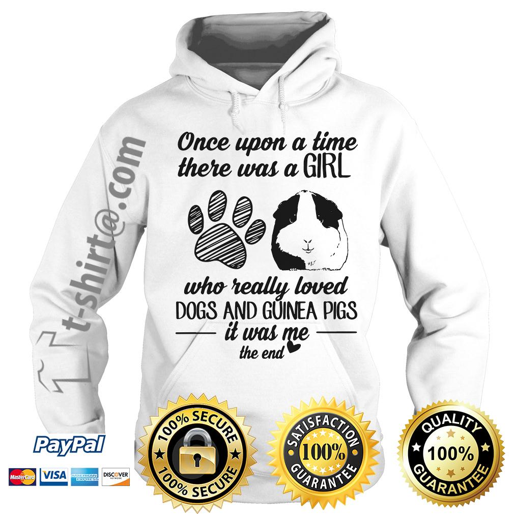 A time there was a girl who really loves dogs and guinea pigs Hoodie