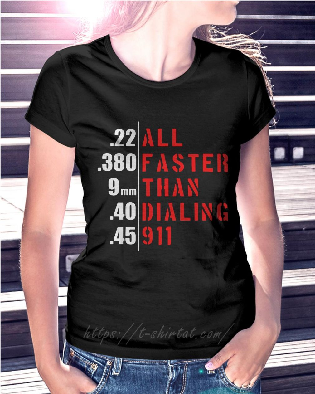 All faster than dialing 911 Ladies Tee