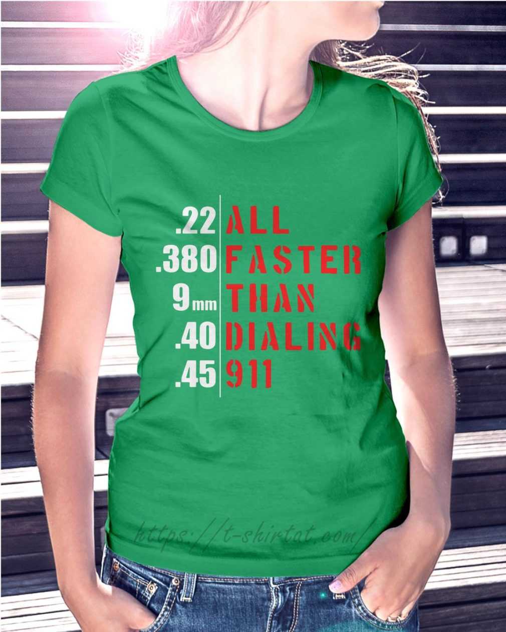 All faster than dialing 911 Ladies Tee green