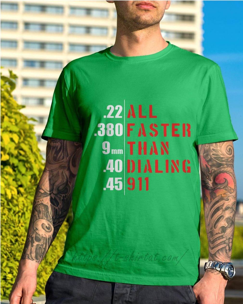 All faster than dialing 911 Shirt green