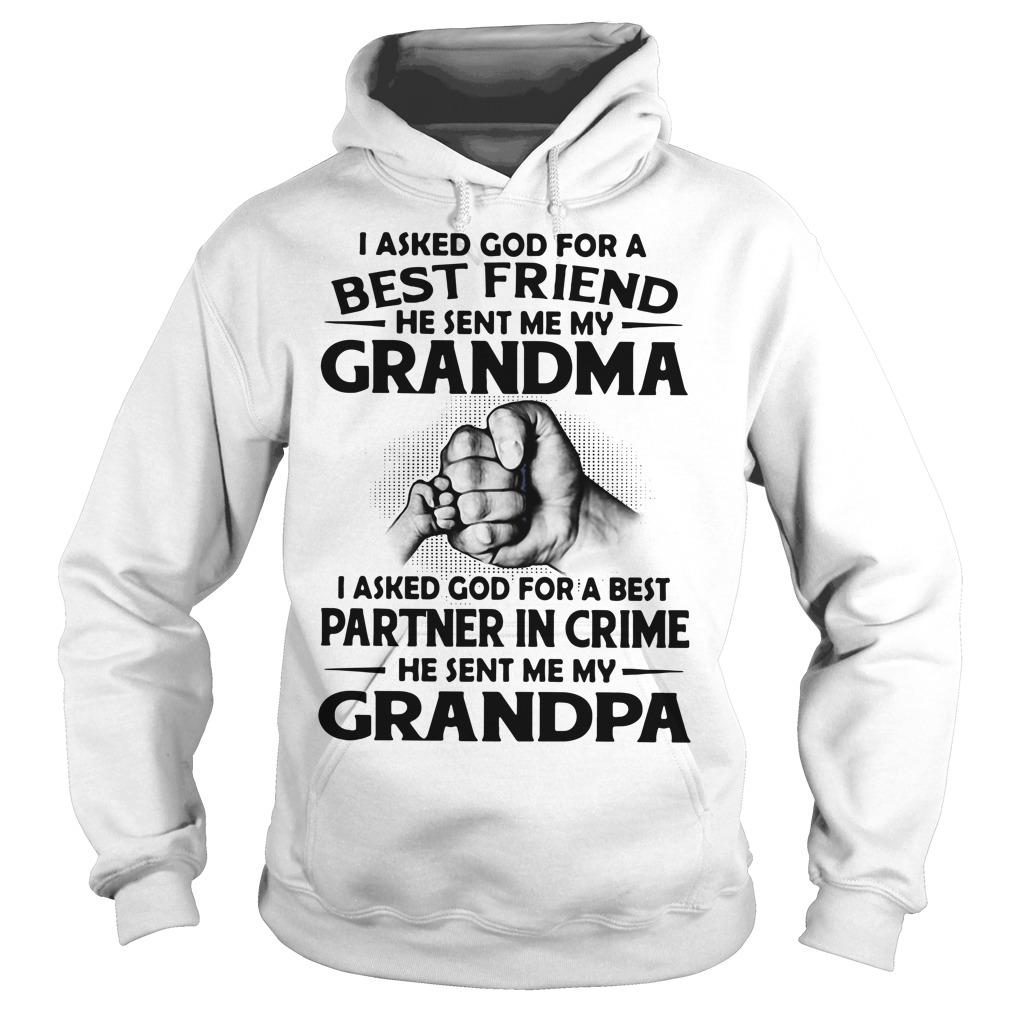 I asked God for a best friend he sent me my grandma Sweater