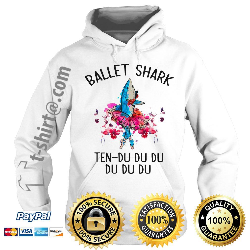 Ballet shark ten-du du du du du du Hoodie