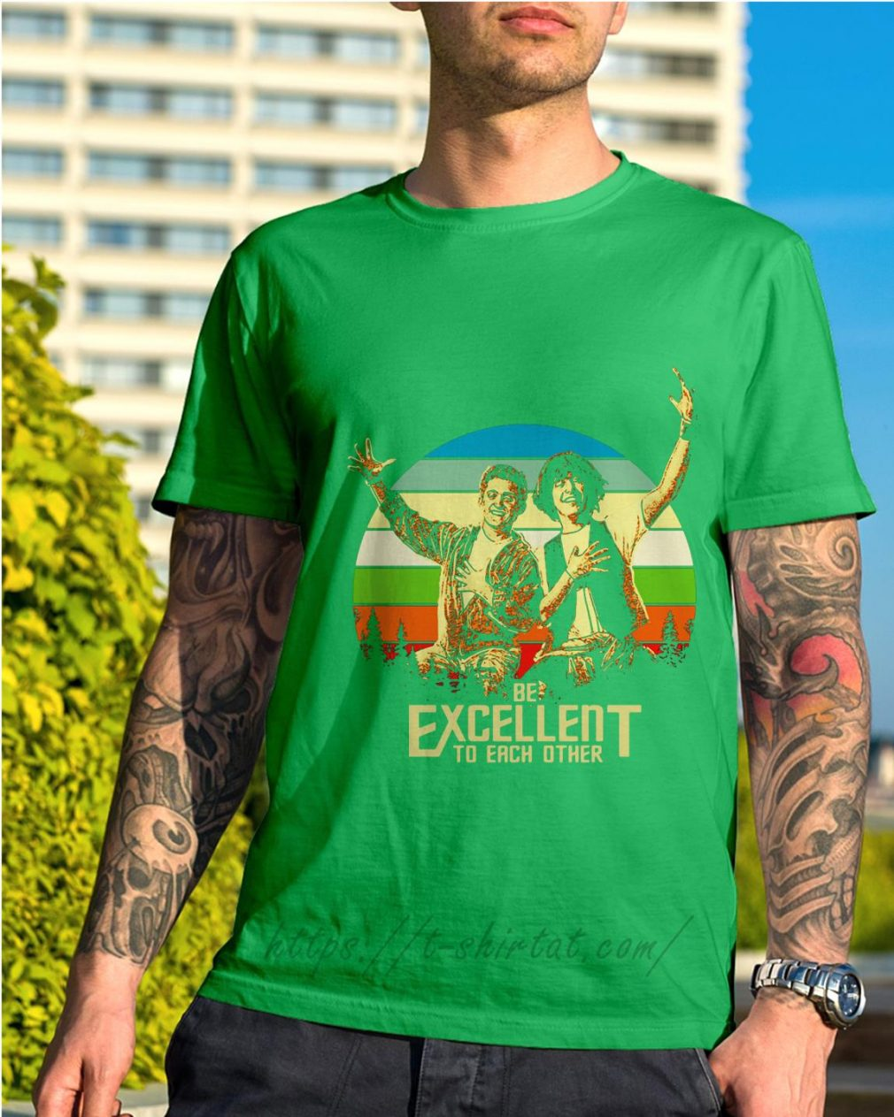 Bill and Ted's be excellent to each other vintage Shirt green