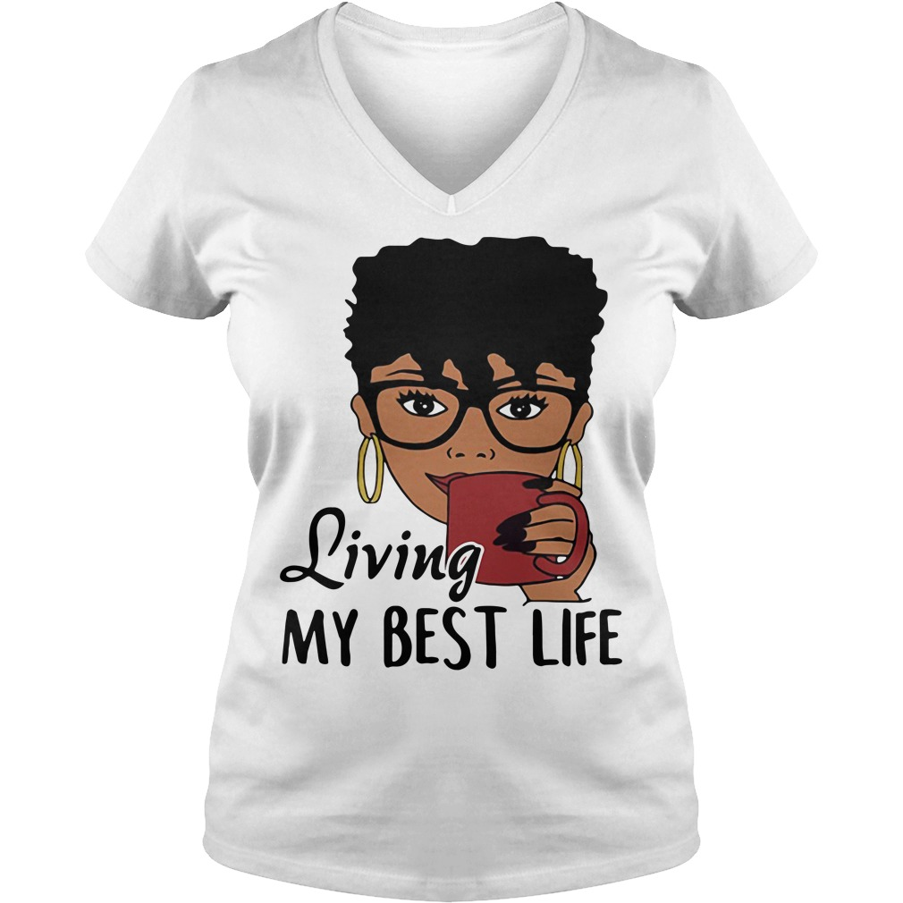 Black Queen coffee living my best life V-neck T-shirt