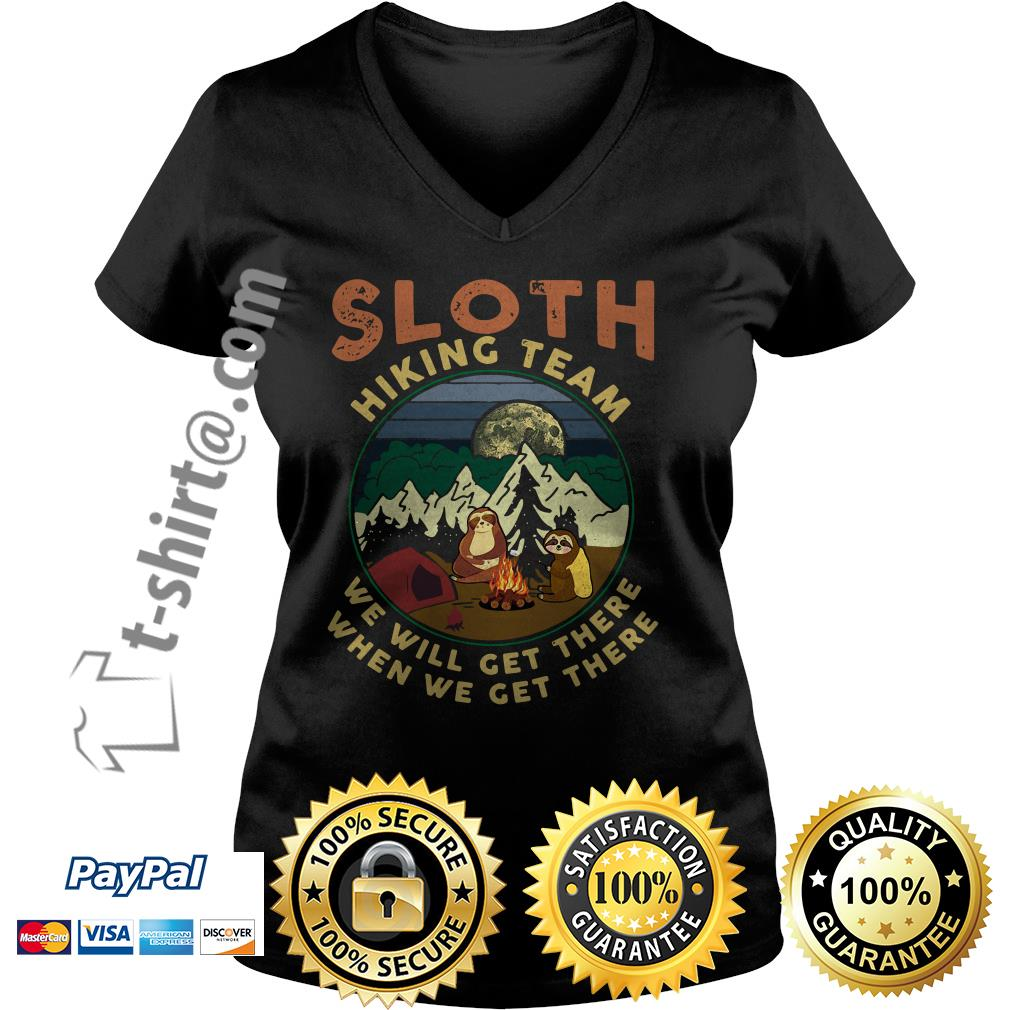 Camping sloth hiking team we will get there when we get there campfire V-neck T-shirt