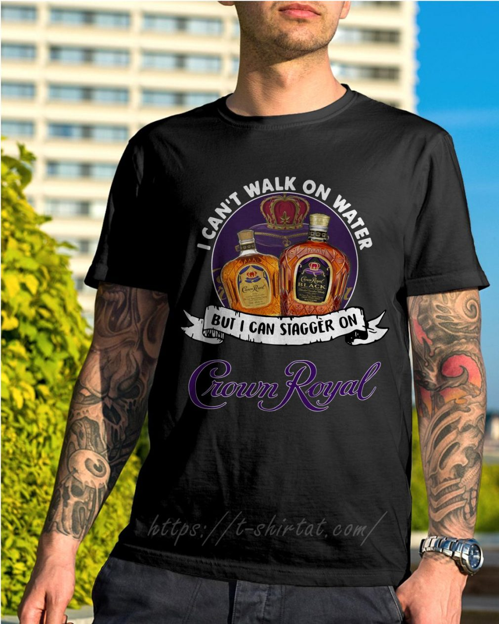 I can't walk on water but I can stagger on Crown Royal shirt