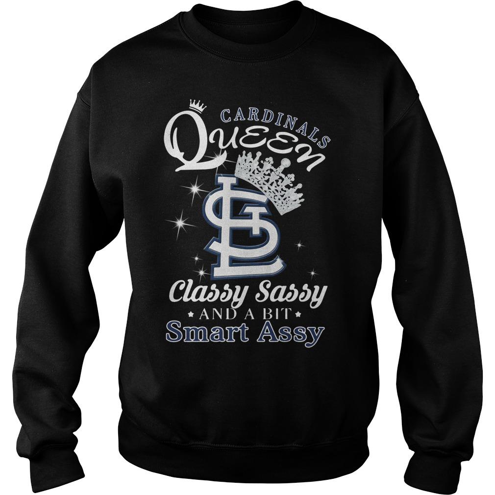 Cardinals queen classy sassy and a bit smart assy Sweater