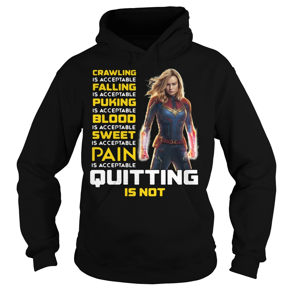 Carol Danvers crawling is acceptable falling is acceptable puking Hoodie