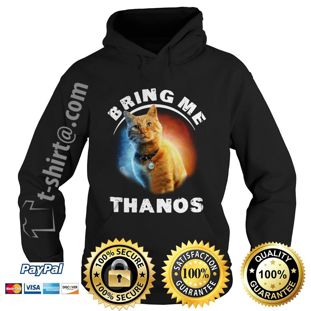 Cat bring me Thanos Hoodie